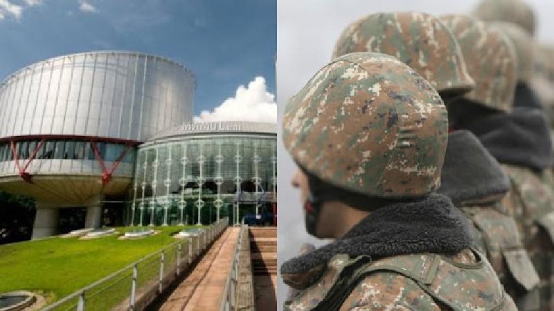 ՄԻԵԴ որոշմամբ՝ Ադրբեջանը տրամադրել է 6 հայ զինծառայողների վիճակի մասին փաստաթղթերը