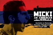 «Միկին՝ հայ հերոսը». Մխիթարյանի մասին պատմող վավերագրական ֆիլմ