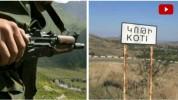Ադրբեջանական կողմը կրակոցներ է արձակել նաև Կոթի գյուղի ուղղությամբ (տեսանյութ)